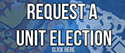 request a unit election graphic